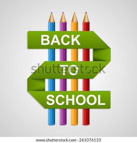Colorful pencils with text back to school on paper ribbon. Vector illustration.  - stock vector