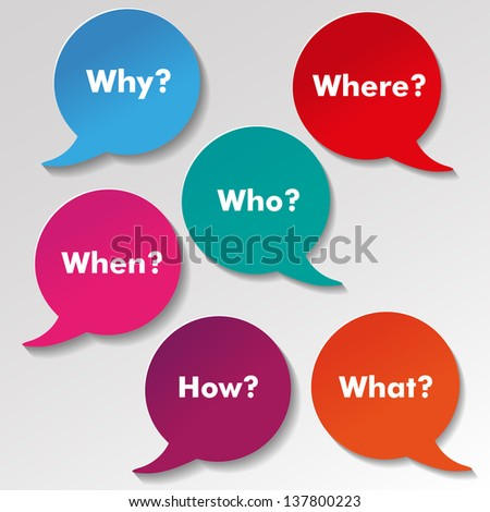 Colorful questions speech paper bubbles with text why, where, who, when, how, what. - stock vector