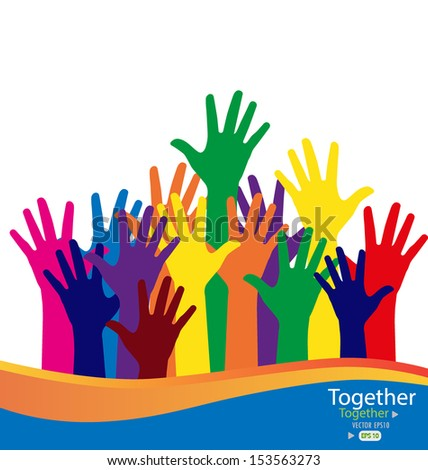 Colorful raised hands. Vector illustration. - stock vector