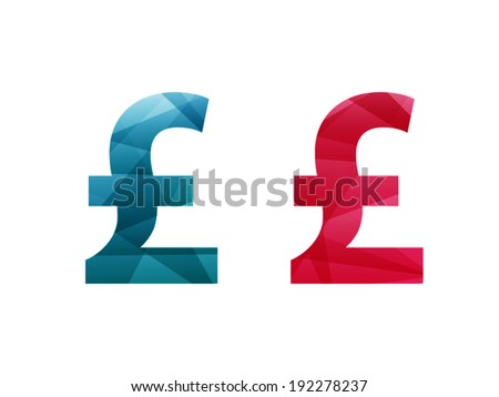 Colorful shiny geometric blue and red pound currency sign icon badge banner. Vector graphic illustration template. Isolated on white background. - stock vector