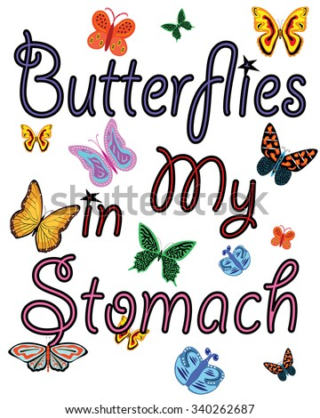 "Colorful T-shirt graphic design typography with ""Butterflies in my stomach"" - Eps 10 vector and illustration - stock vector"