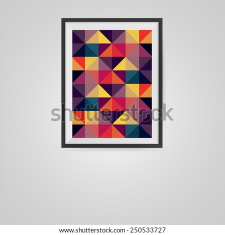 Colorful Triangles Poster in a Frame on Wall. Vector illustration. - stock vector