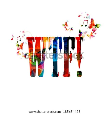 "Colorful vector ""WTF!"" background with butterflies  - stock vector"