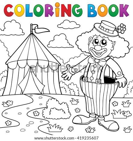 Coloring book clown near circus theme 5 - eps10 vector illustration. - stock vector