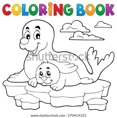 Coloring book happy seal with pup - eps10 vector illustration. - stock vector