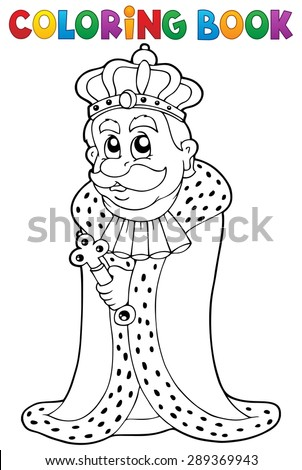Coloring book king theme 1 - eps10 vector illustration. - stock vector