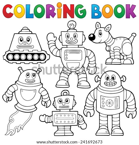 Coloring book robot collection 1 - eps10 vector illustration. - stock vector