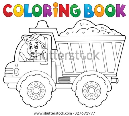 Coloring book sand truck theme 1 - eps10 vector illustration. - stock vector