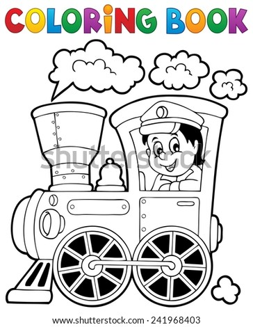 Coloring book train theme 1 - eps10 vector illustration. - stock vector