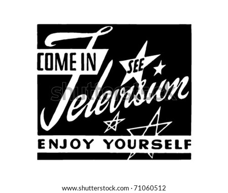 Come In See Television - Retro Ad Art Banner - stock vector