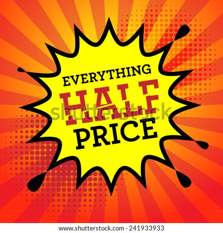 Comic book explosion with text Everything Half Price, vector illustration - stock vector
