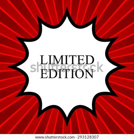 Comic book explosion with text Limited Edition - stock vector