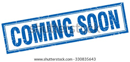 coming soon blue square grunge stamp on white - stock vector