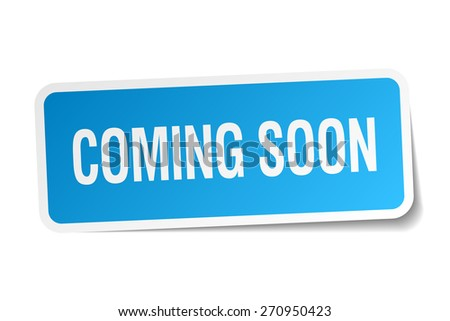 coming soon blue sticker isolated on white - stock vector