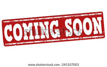 Coming soon grunge rubber stamp on white background, vector illustration - stock vector