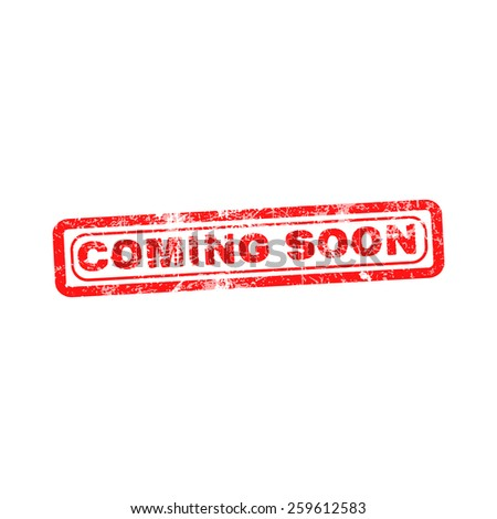 coming soon red grunge rubber stamp vector illustration. - stock vector