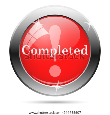 Completed icon. Internet button on white background.  - stock vector