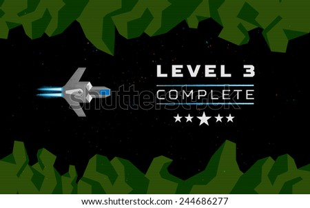 Computer game concept. Level complete screen. Spaceship  - stock vector