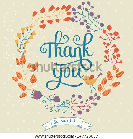 Concept floral card in summer colors. Thank you concept background in vector. Bird and flowers with leafs in vector. Ideal for holiday design.  - stock vector