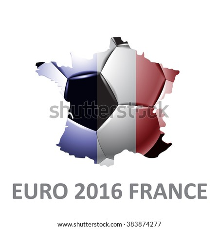 Concept for Euro 2016 France football championship. A soccer ball and a French map with a French flag - stock vector