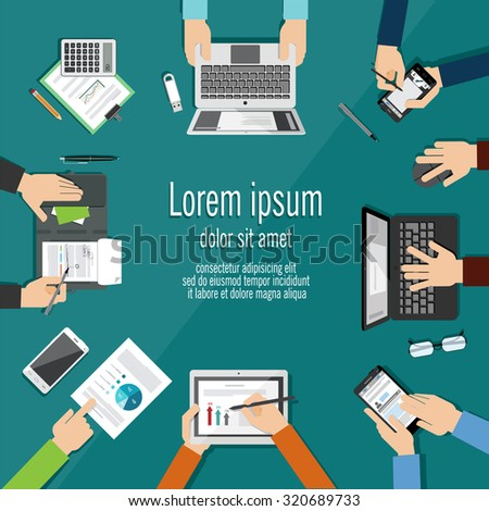 Concept of business meeting. Hands using using devices and showing reports. Brainstorming. Work place. Vector illustration in flat style. - stock vector