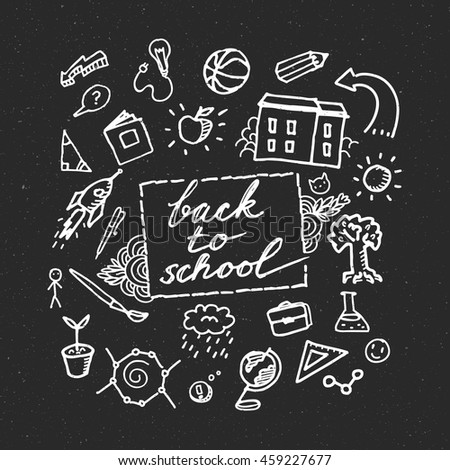 Concept of education. Hand drawn school supplies on blackboard. Back to school. - stock vector