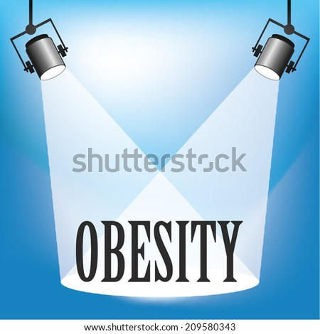Concept of Obesity being in the spotlight - stock vector