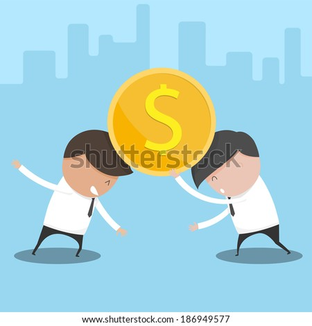 Concept of two businessman trying to control a coin dollar as not to fall. Vector illustration. - stock vector