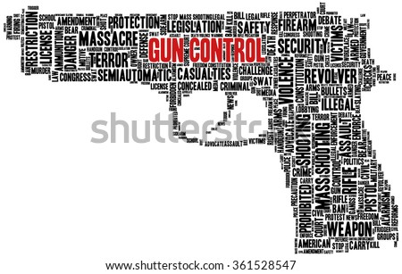 Conceptual word cloud with terms related to gun control, mass shootings and gun control policies, in shape of a gun - stock vector