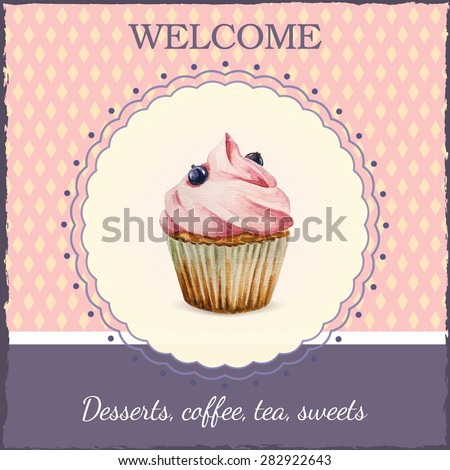Confectionery advertisement template with watercolor cupcake illustration and typographic in retro style - stock vector