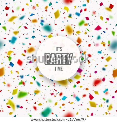 Confetti background, it's party time, eps 10 - stock vector