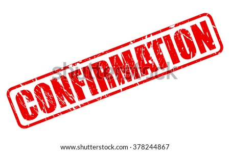 Confirmation red stamp text on white - stock vector