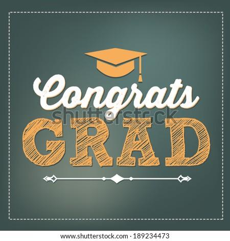 Congrats Grad - Congratulations Graduate - Graduation Vector - stock vector