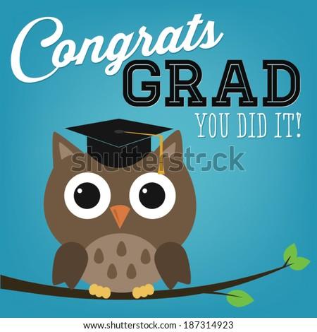 Congrats Grad You Did It! | Graduation Owl - stock vector