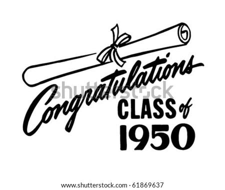 Congratulations Class of 50 - Retro Clip Art - stock vector