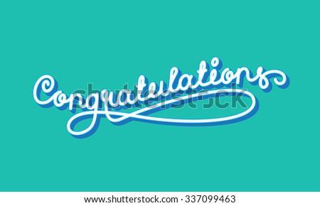 Congratulations. Elegant Hand Lettering. Vector illustration - stock vector