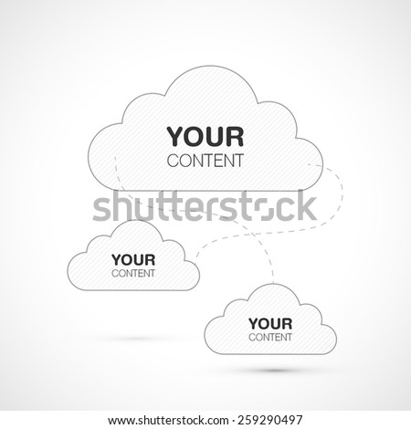 Connected clouds design for your content isolated on white background. vector stock eps 10 illustration - stock vector