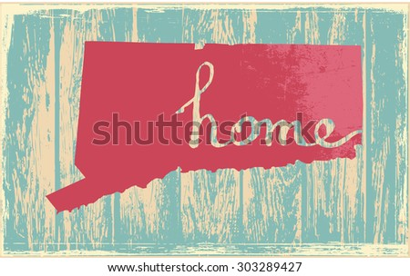 Connecticut nostalgic rustic vintage state vector sign - stock vector