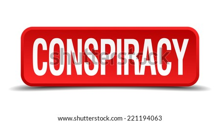 Conspiracy red three-dimensional square button isolated on white background - stock vector
