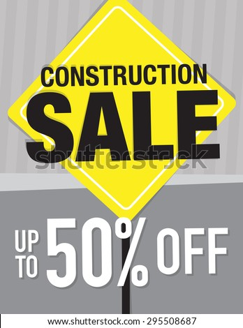Construction sale sign up to 50% off original price - stock vector