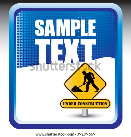 construction sign on blue checkered banner - stock vector