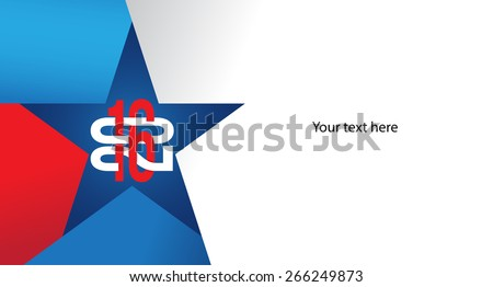 Contemporary red, blue and white 2016 design suitable for any patriotic events and holidays. Vector illustration and photo image available. - stock vector
