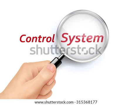 control system words showing through magnifying glass held by hand - stock vector