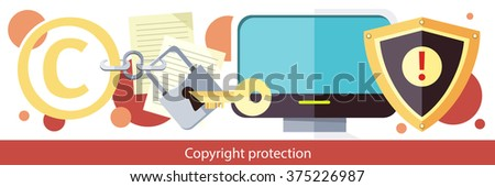 Copyright protection design flat. Copyright and protection, intellectual property, copyright symbol, patent and copyright law, piracy business, law property, secure mark license illustration - stock vector