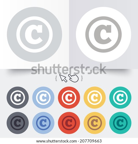 Copyright sign icon. Copyright button. Round 12 circle buttons. Shadow. Hand cursor pointer. Vector - stock vector