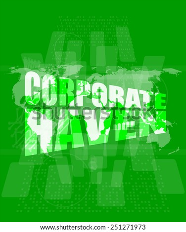 corporate haven words on digital screen with world map - stock vector