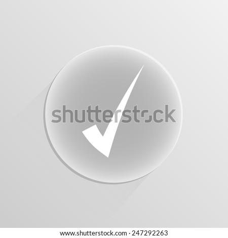 Correct symbol icon on a white button with shadow  - stock vector
