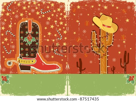 Cowboy christmas  card with boots and holiday decoration for text on old paper texture - stock vector