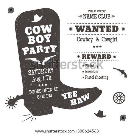 Cowboy party poster or invitation in western style. Cowboy boots silhouette with text. Vector illustration - stock vector
