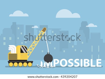 Crane with wrecking ball making the impossible possible with silhouette city in background - stock vector